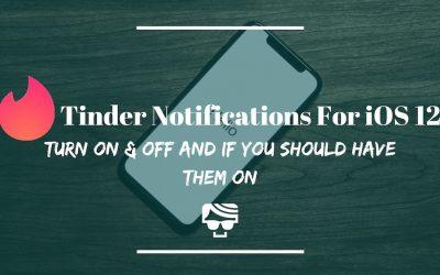 Tinder Notifications iOS 12