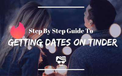 Step-By-Step Roadmap To Getting Dates On Tinder (From A Guy Who's Been On 200+)