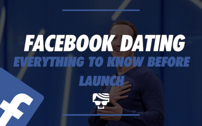Facebook Dating – Everything You Need To Know 2020