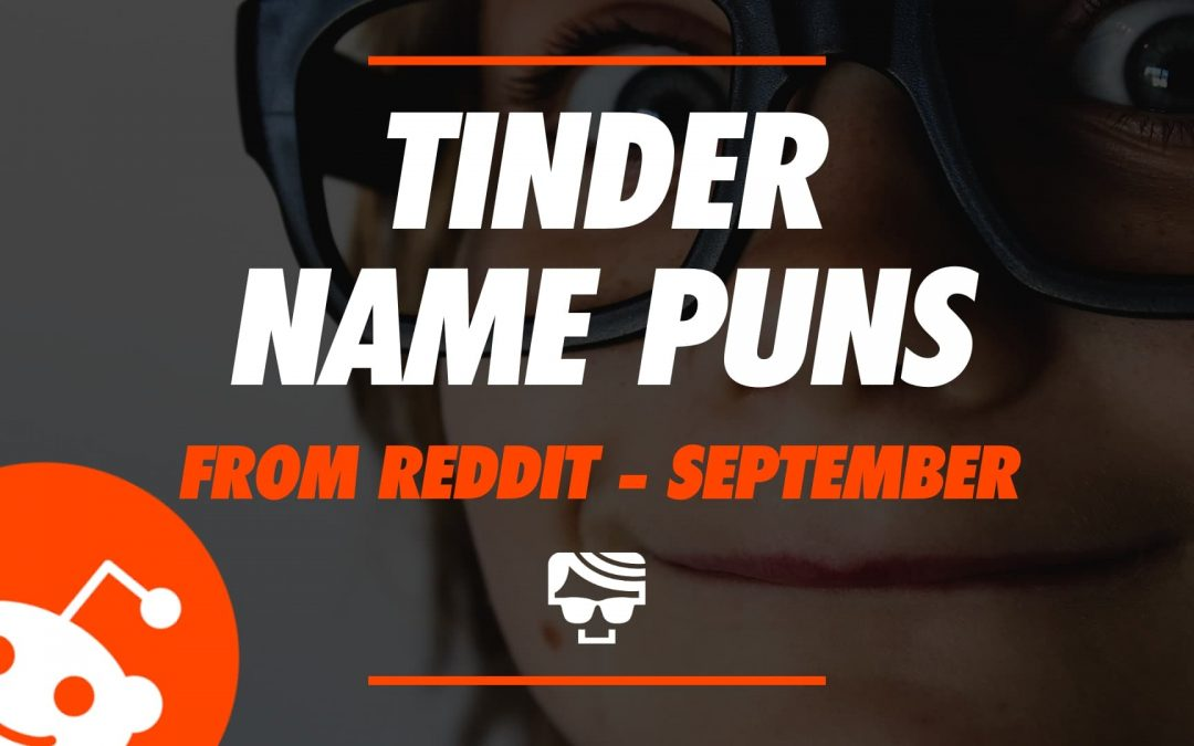 Tinder Name Puns September