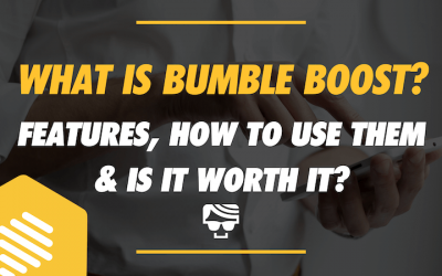 What Is Bumble Boost? | Features, How To Use Them And If They're Worth It