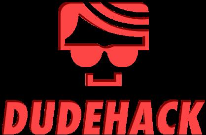 Dude Hack