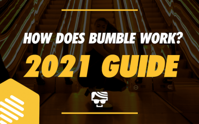 How Does Bumble Work? 2021 Guide For Guys And Girls (With Photos)