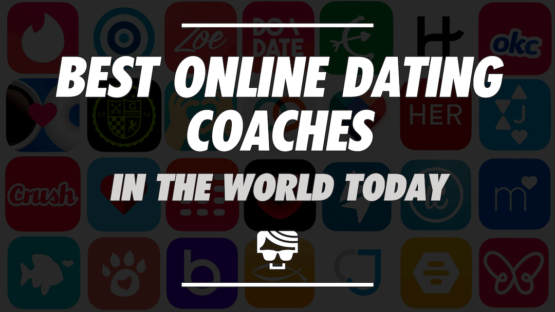 Best Online Dating Coaches in The World