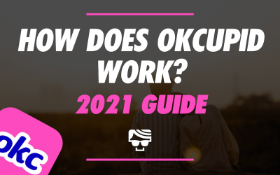 How Does OkCupid Work Going Into 2021? What It Is and How To Use It