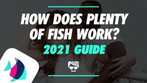How Does Plenty Of Fish Work? Featured Image