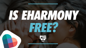 Is eharmony Free? Featured Image