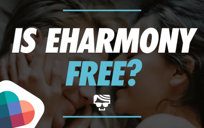 Is eharmony Free? Or Do You Actually Need To Pay For Results In 2021?