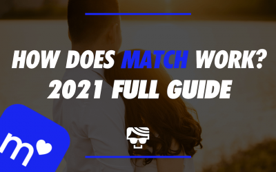 How Does Match Work? What Is It & How To Use It In 2021