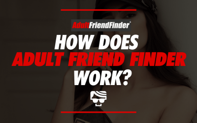 How Does Adult Friend Finder Work? | What Is It And How To Use It In 2021