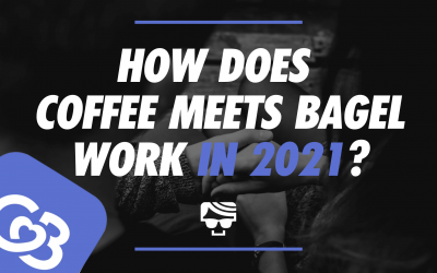 How Does Coffee Meets Bagel Work In 2021? What It Is And How To Use It