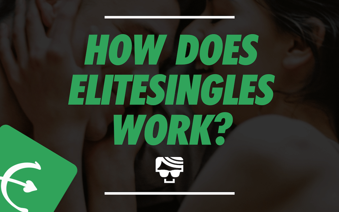How Does Elite Singles Work? Featured Image