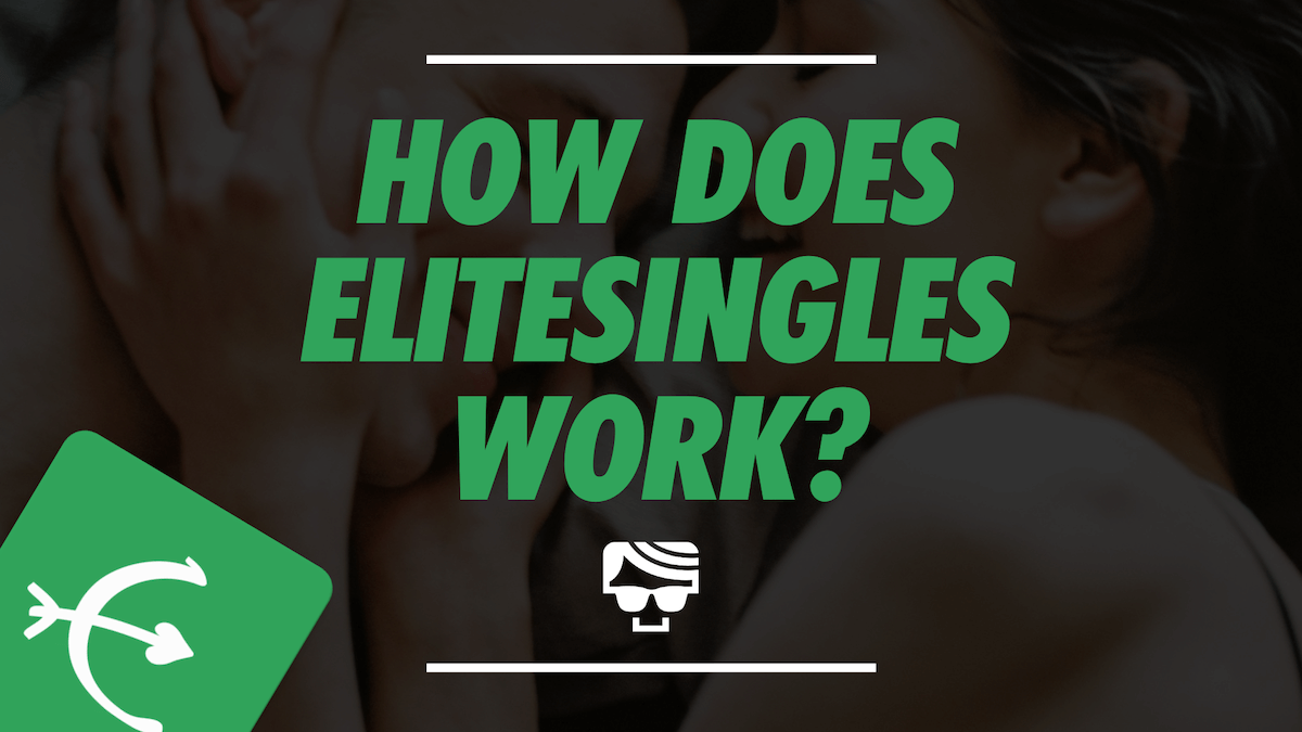 What Is Elite Singles? And How Does It Work In 2021?