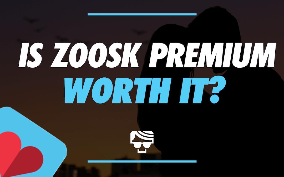Is Zoosk Premium Worth It?