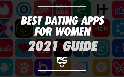 Best Dating Apps For Women In 2021 | Apps That Won't Waste Your Time