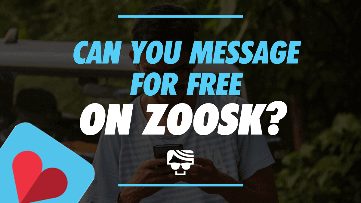 Can You Message for Free On Zoosk