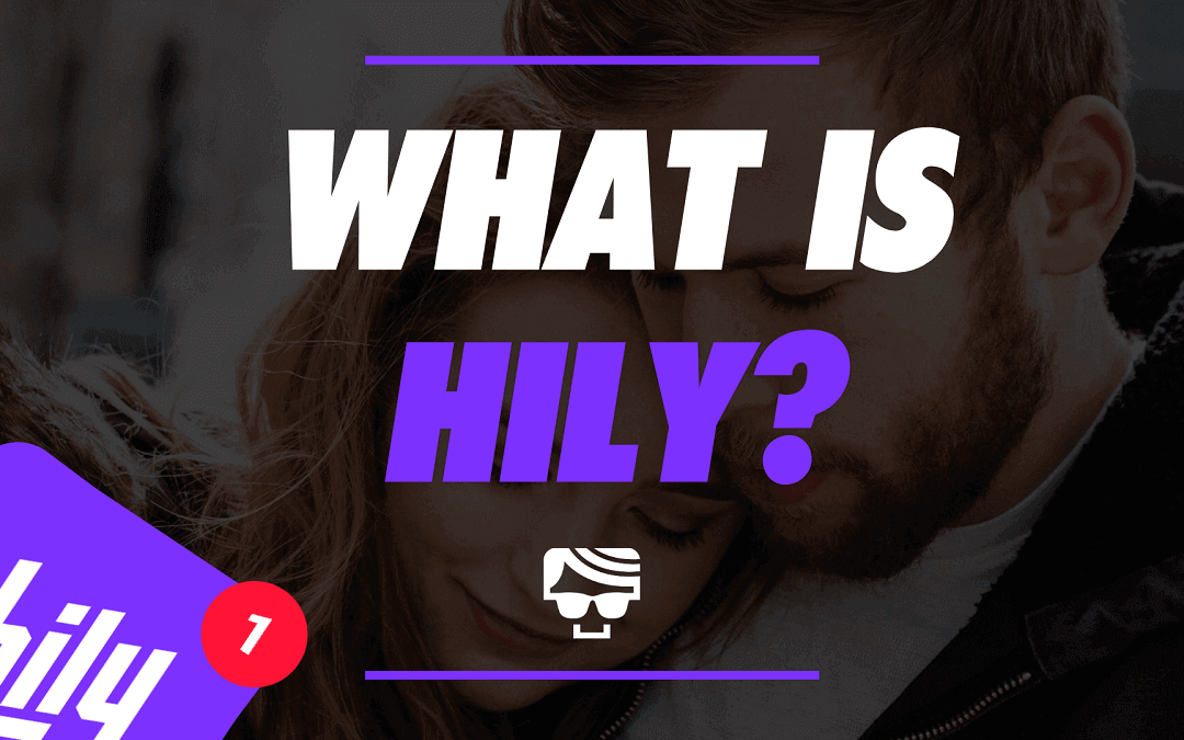 What Is Hily