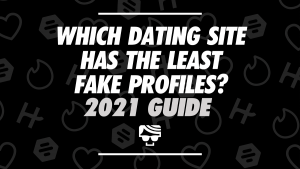 Which Dating Site Has The Least Fake Profiles