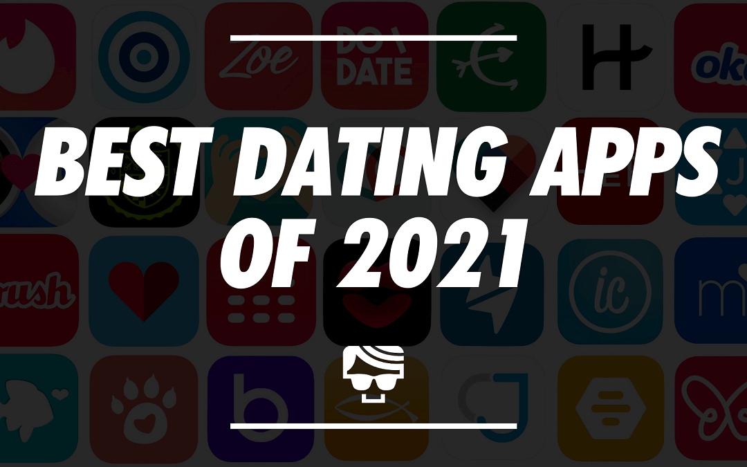 Best Dating Apps of 2021