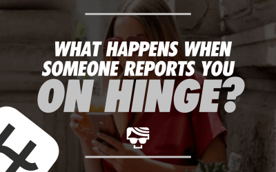 What Happens If Someone Reports You On Hinge?