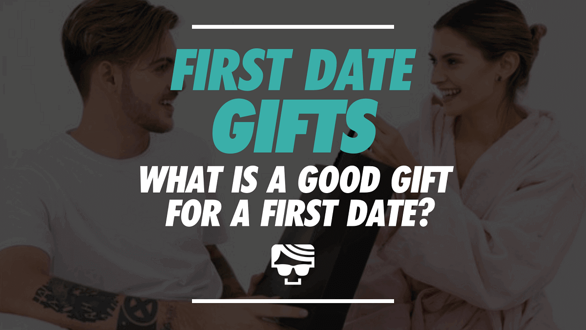 First Date Gifts