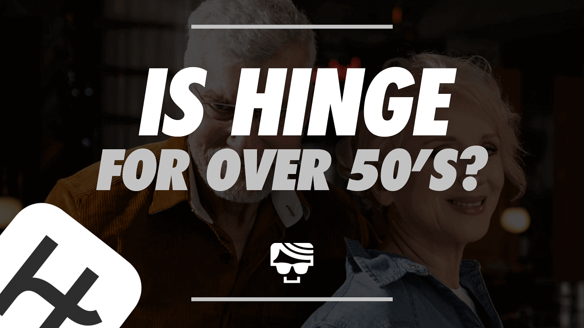 Is Hinge For Over 50s