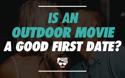 Is An Outdoor Movie A Good First Date?